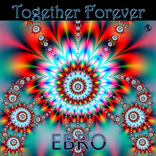 EBRO - Together Forever